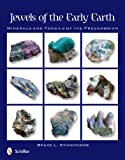 img - for Jewels of the Early Earth: Minerals and Fossils of the Precambrian book / textbook / text book