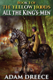 All The King's-Men (The Yellow Hoods, #3)
