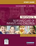 img - for Study Guide for Wong's Nursing Care of Infants and Children, 8e book / textbook / text book