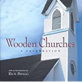 Wooden Churches: A Celebration