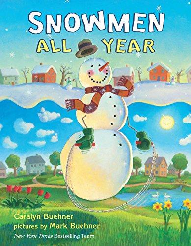 Snowmen All Year (Snowmen At Christmas)