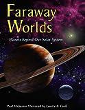 Faraway Worlds, Paul Halpern, 1570916160
