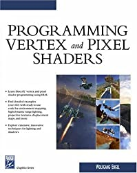 Programming Vertex & Pixel Shaders (Charles River Media Graphics)