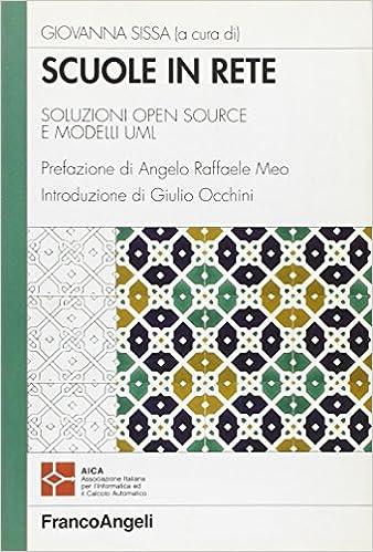 Scuole in rete. Soluzioni open source e modelli UML