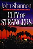 City of Strangers: A Jack Liffey Mystery (Otto Penzler Books)