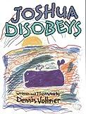 Joshua Disobeys, Dennis Vollmer, 0933849125