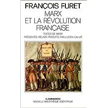 MARX ET LA REVOLUTION FRANCAISE SUIVI TEXTES MARX