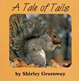 A Tale of Tails, Shirley Greenway, 1879085518