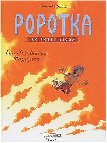 Popotka le petit Sioux n° 04 Les Jambières magiques