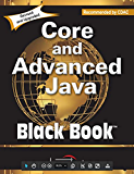 Core and Advanced Java, Black Book, Recommended by CDAC, Revised and Upgraded