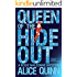Queen of the Hide Out (Rosie Maldonne's World Book 2)