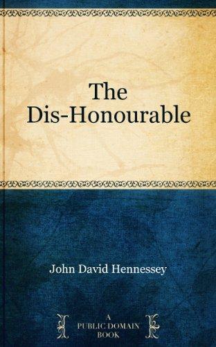 The dis-honourable