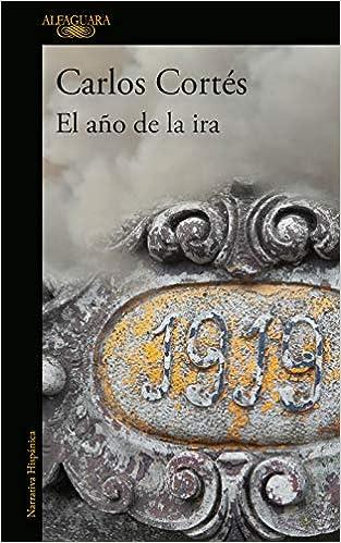 El Año De La Ira de Carlos Cortes