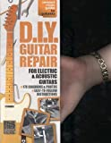 D. I. Y. Guitar Repair, Music Sales Publishing Staff and Pieter J. Fillet, 0825636906
