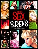 Cinema Sex Sirens, Dave Worrall and Lee Pfeiffer, 1849389942