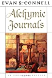Alchymic Journals, Evan S. Connell, 1593760760