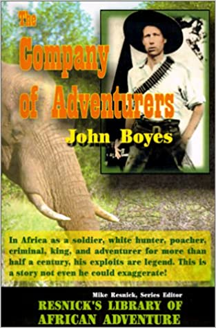 The Company of Adventurers (Resnick Library of African Adventure)