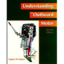 Understanding the Outboard Motor (2nd Edition)