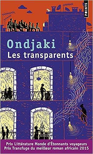 Les Transparents (Points) (French Edition): Ondjaki, Danielle ...
