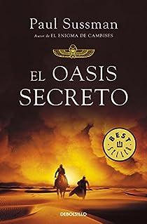 El oasis secreto par Paul Sussman