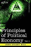 Principles of Political Economy - Volume, John Mill, 1596052406
