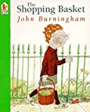 Shopping Basket, John Burningham, 0763600989