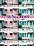Leaving Eden by  Anne D. LeClaire in stock, buy online here