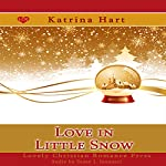 Love in Little Snow: Snow Globe Christmas Collection | Katrina Hart