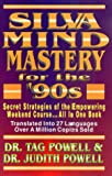 Silva Mind Mastery, Judith L. Powell and Tag Powell, 1560871164