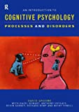img - for An Introduction to Cognitive Psychology: Processes and Disorders book / textbook / text book