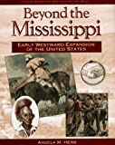 Beyond the Mississippi, Angela M. Herb, 0525675035