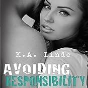 Avoiding Responsibility | K. A. Linde