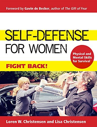 Self-Defense for Women: Fight Back (Best Self Defense Weapons For Female)
