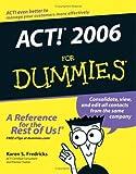 ACT! 2006 for Dummies, Karen S. Fredricks, 0471774545