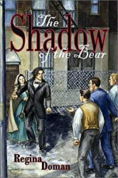 The Shadow of the Bear: Original Title: Snow White & Rose Red, a Modern Fairytale