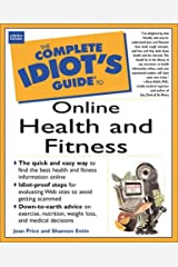 Complete Idiot's Guide to Online Health & Fitness (The Complete Idiot's Guide) Paperback