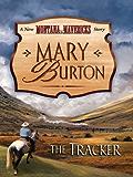 The Tracker (New Montana Mavericks Book 4)