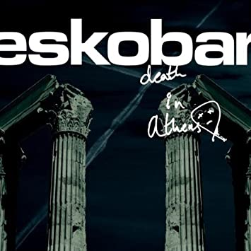 Eskobar death in athens