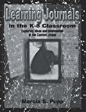 Learning Journals in the K-8 Classroom : Exploring Ideas and Information in the Content Areas, Popp, Marcia, 0805824308