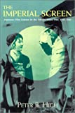 The Imperial Screen: Japanese Film Culture in the Fifteen Years' War, 1931-1945 (Wisconsin Studies in Film)