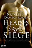 Hearts Under Siege (Entangled Ignite)