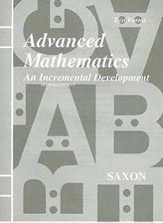 Advanced mathematics an incremental development 2nd edition jr saxon advanced mathematics an incremental development test forms fandeluxe Choice Image