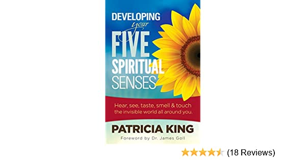 Your Five Spiritual Senses: Hear, See, Taste, Smell, and