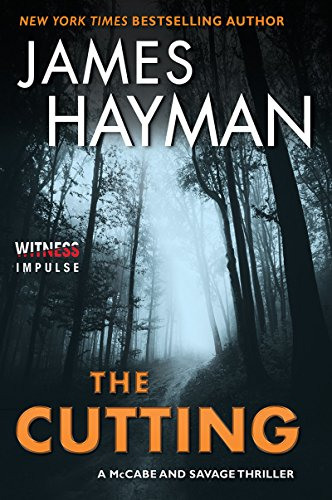 The Cutting: A McCabe and Savage Thriller (McCabe and Savage Thrillers Book 1) by [Hayman, James]