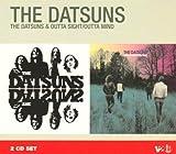 Datsuns/Outta Sight, Outta Mind by The Datsuns