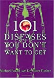 101 Diseases You Don't Want to Get, Michael Powell, 1560257377
