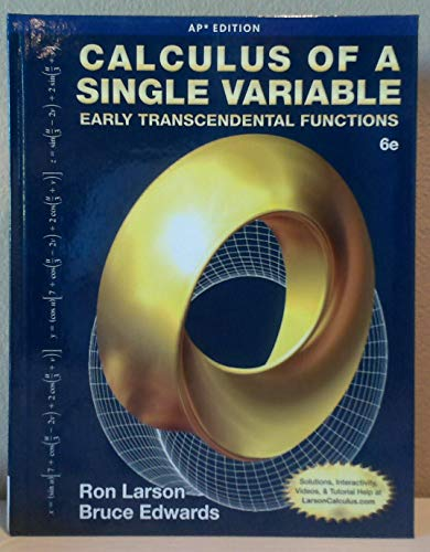 Calculus of a Single Variable: Early Transcendental Functions (AP* Edition), 6e -  Larson/Edwards, 6th Edition, Hardcover