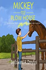 Mickey and the Plow Horse Paperback