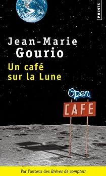 Un café sur la Lune par Gourio
