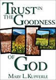 img - for Trust in the Goodness of God book / textbook / text book
